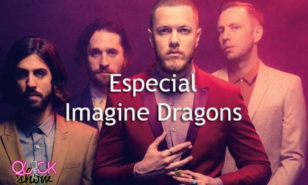 Quick Show 21 Enero. Especial Imagine Dragons