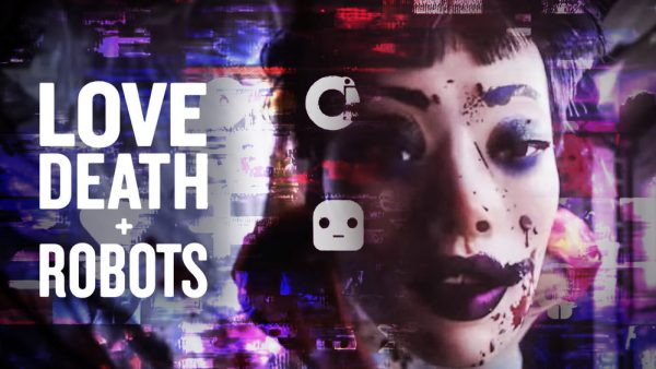 LOVE, DEATH AND ROBOTS❤💀🤖