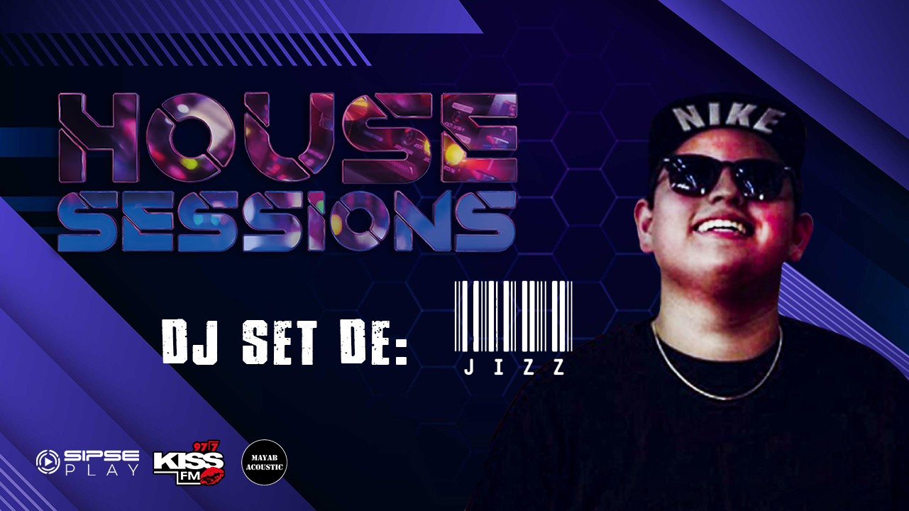 HOUSE SESSION – DJ JIZZ
